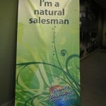 I'I'm a Natural Salesman, signage